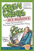green weenies & due diligence